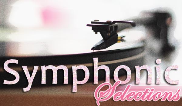 Symphonic Selections