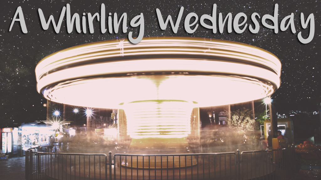 A Whirling Wednesday (Photo from Unsplash.com)