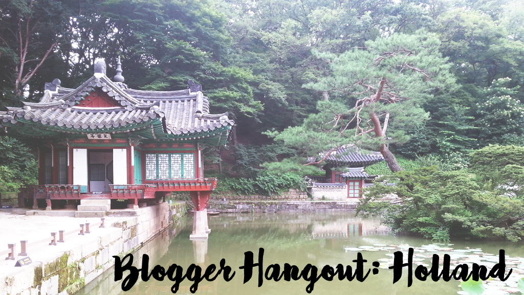 Blogger Hangout: Holland