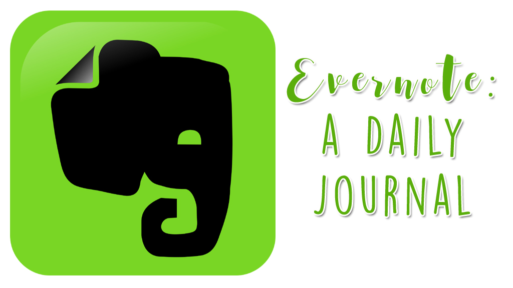 Evernote: A Daily Journal