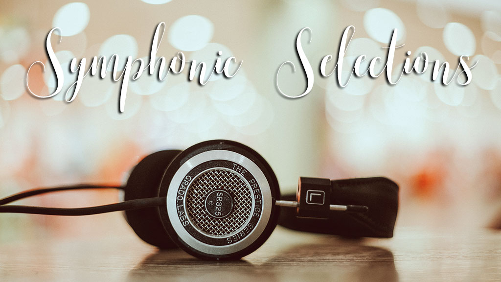 Symphonic Selections (Original image from Unsplash.com)